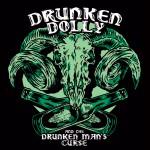 Drunken Dolly and the Drunken Man's Curse